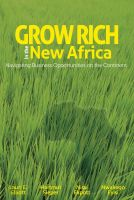 Cover for 'Grow Rich in the New Africa: Navigating Business Opportunities on the Continent'