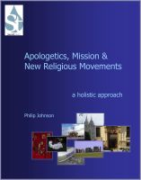 Cover for 'Apologetics, Mission and New Religious Movements: A Holistic Approach'