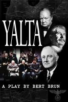 Cover for 'Yalta. A Play by Bert Brun'