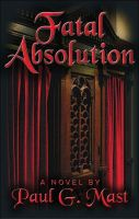 Cover for 'Fatal Absolution'
