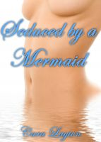 Cover for 'Seduced by a Mermaid'