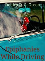 Cover for 'Epiphanies While Driving'