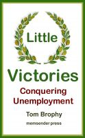 Cover for 'Little Victories - Conquering Unemployment'
