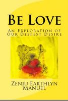 Cover for 'Be Love: An Exploration of Our Deepest Desire'
