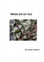 Cover for 'Worlds Of Ice - A Guide To The Life And History Of The Arctic and Antarctic'