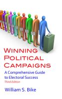 Cover for 'Winning Political Campaigns: A Comprehensive Guide to Electoral Success, Third Edition'