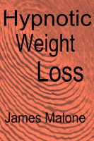 Cover for 'Hypnotic Weight Loss'