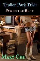 Cover for 'Trailer Park Trish: Paying the Rent'