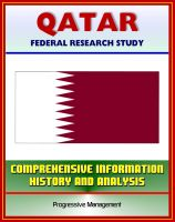 Cover for 'Qatar: Federal Research Study with Comprehensive Information, History, and Analysis - Politics, Economy, Military'