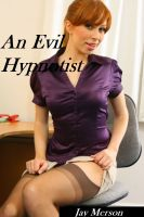 Cover for 'An Evil Hypnotist (Erotica)'