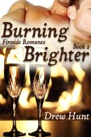 Cover for 'Fireside Romance Book 2: Burning Brighter'