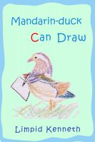 Cover for 'Mandarin-duck Can Draw'