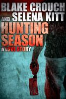 Cover for 'Hunting Season: A Love Story'