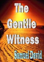 Cover for 'The Gentile Witness'