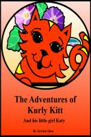 Cover for 'The Adventures Of Kurly Kitt'