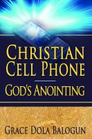Cover for 'Christian Cell Phone God's Anointing'