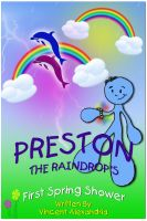 Cover for 'Preston the Raindrop's First Spring Shower'