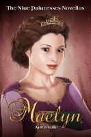 Cover for 'Maelyn (The Nine Princesses Novellas - Book 1)'
