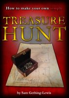 Cover for 'How To Make Your Own Simple Treasure Hunt'