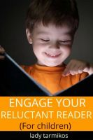 Cover for 'Engage your reluctant reader (For Children)'