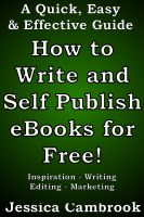 Cover for 'How to Write and Self Publish eBooks for Free!'