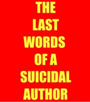 Cover for 'The Last Words of a Suicidal Author'