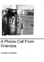 Cover for 'A Phone Call From Grandpa'