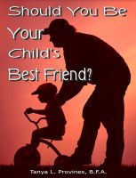 Cover for 'Should You Be Your Child's Best Friend?'