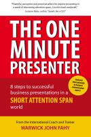 Cover for 'The One Minute Presenter: 8 steps to successful business presentations for a short attention span world'