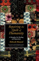 Cover for 'Repairing the Quilt of Humanity: A Metaphor for Healing and Reparation'