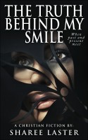 The Truth Behind My Smile (Novelette)