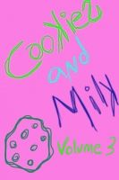 Cover for 'Cookies and Milk Volume 3'