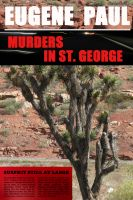 Cover for 'Murders In St. George'