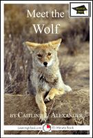 Cover for 'Meet the Wolf: Educational Version'
