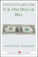 Cover for '14 Fun Facts About the U.S. One Dollar Bill: A 15-Minute Book'