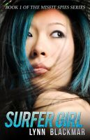 Cover for 'Surfer Girl (Misfit Spies, Book 1)'
