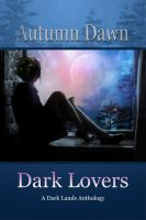 Cover for 'Dark Lovers: A Dark Lands Anthology'
