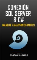 Cover for 'Conexión SQL SERVER & C# (Manual para principiantes)'