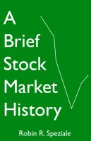 Cover for 'A Brief Stock Market History'