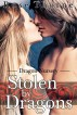 Stolen By Dragons (Dragons Nursery) by Rose Thorne