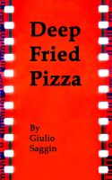Cover for 'Deep Fried Pizza'