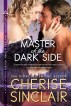 Master of the Dark Side (a novella) by Cherise Sinclair