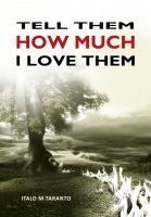 Cover for 'Tell Them How Much I Love Them'