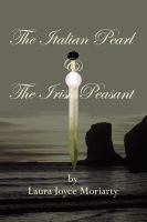 Cover for 'The Italian Pearl & The Irish Peasant'