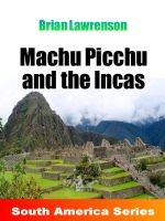 Cover for 'Machu Picchu and the Incas'