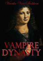 Cover for 'Vampire Dynasty: Once Upon A Time'