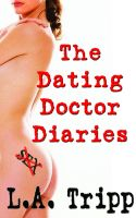 Cover for 'The Dating Doctor Diaries'