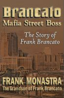 "Cover for 'BRANCATO ""Mafia Street Boss""'"