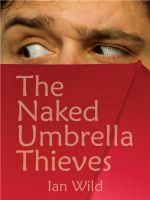 Cover for 'The Naked Umbrella Thieves'