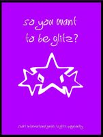 Cover for 'So you want to try Glitz?'